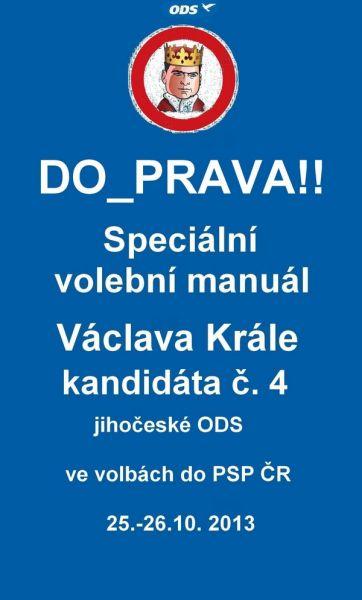 DO – PRAVA! Speciální volební manuál 2013
